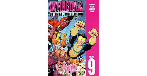 Invincible Ultimate Collection 9 (Hardcover) (Robert Kirkman) - image 1 of 1