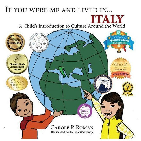If You Were Me and Lived in... Italy - (If You Were Me and Lived In...Cultural) by  Carole P Roman - image 1 of 1