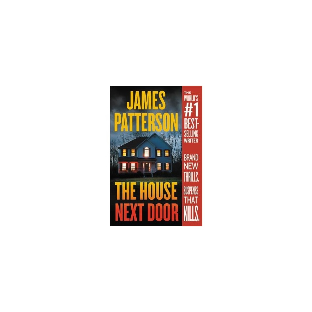 House Next Door - Reprint by James Patterson (Paperback)