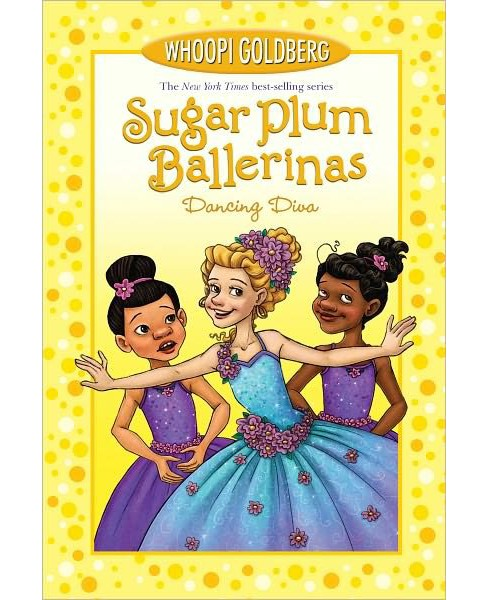 Dancing Diva (Sugar Plum Ballerinas) (Paperback) by Whoopi Goldberg & Maryn Roos - image 1 of 1