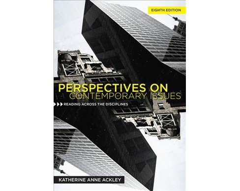 Perspectives on Contemporary Issues : Reading Across The Diciplines (Paperback) (Katherine Anne Ackley) - image 1 of 1