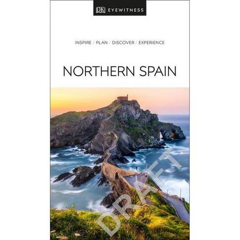 DK Eyewitness Northern Spain - (Travel Guide) (Paperback) - image 1 of 1