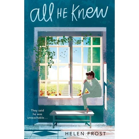 All He Knew - by  Helen Frost (Hardcover) - image 1 of 1