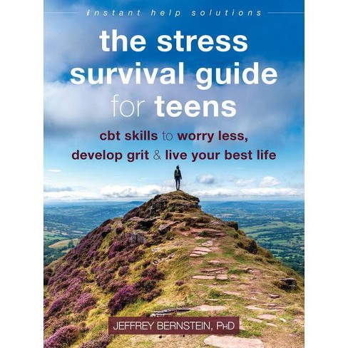 The Stress Survival Guide for Teens - (Instant Help Solutions) by  Jeffrey Bernstein (Paperback) - image 1 of 1