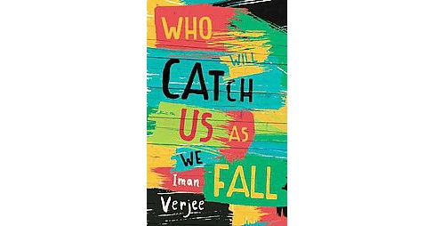 Who Will Catch Us As We Fall (Paperback) (Iman Verjee) - image 1 of 1