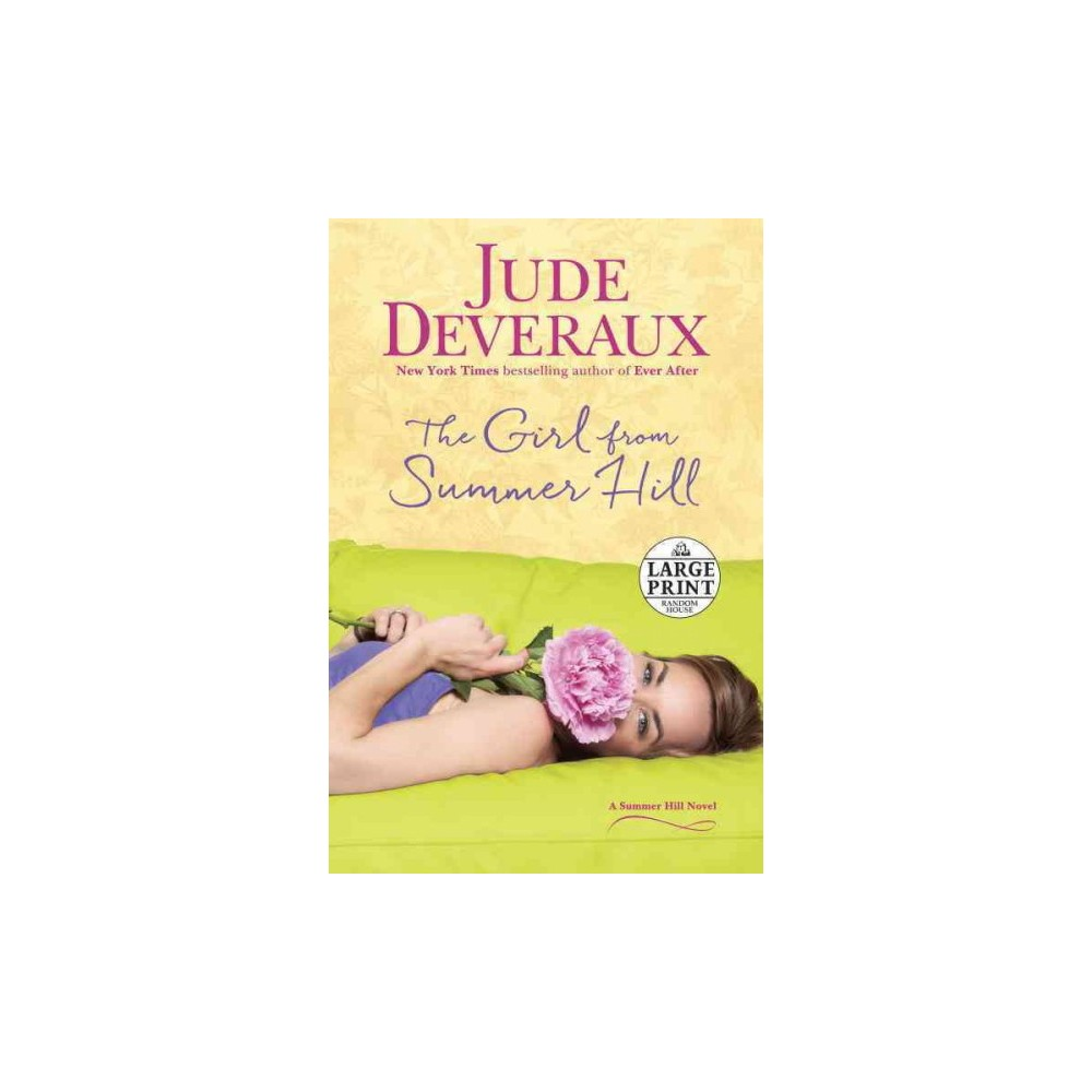 Girl from Summer Hill (Large Print) (Paperback) (Jude Deveraux)