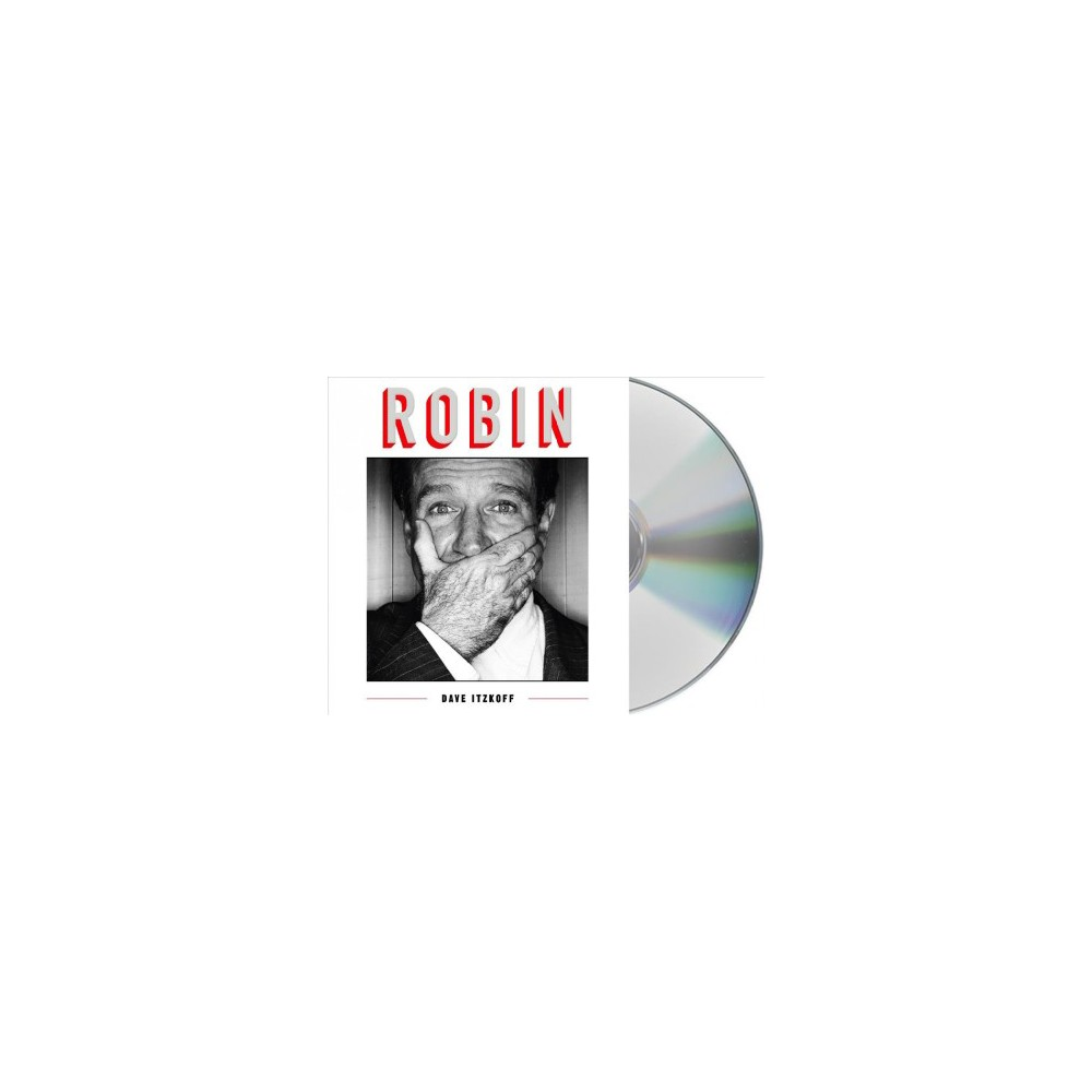 Robin - Unabridged by Dave Itzkoff (CD/Spoken Word)
