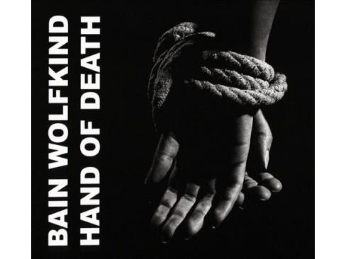 Bain Wolfkind - Hand Of Death (CD) - image 1 of 1