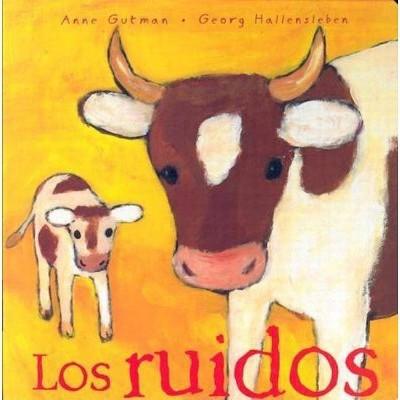 Los Ruidos - (Mira Mira: En la Misma Coleccion)by Anne Gutman (Board_book)