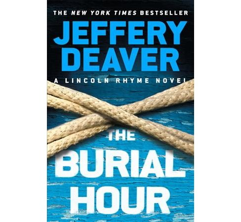 The Burial Hour (Hardcover) by Jeffery Deaver - image 1 of 1