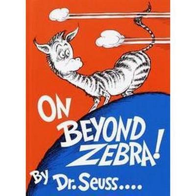 On Beyond Zebra (Hardcover)(Dr. Seuss)