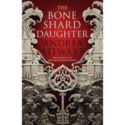 The Bone Shard Daughter - (Drowning Empire) by  Andrea Stewart (Paperback)