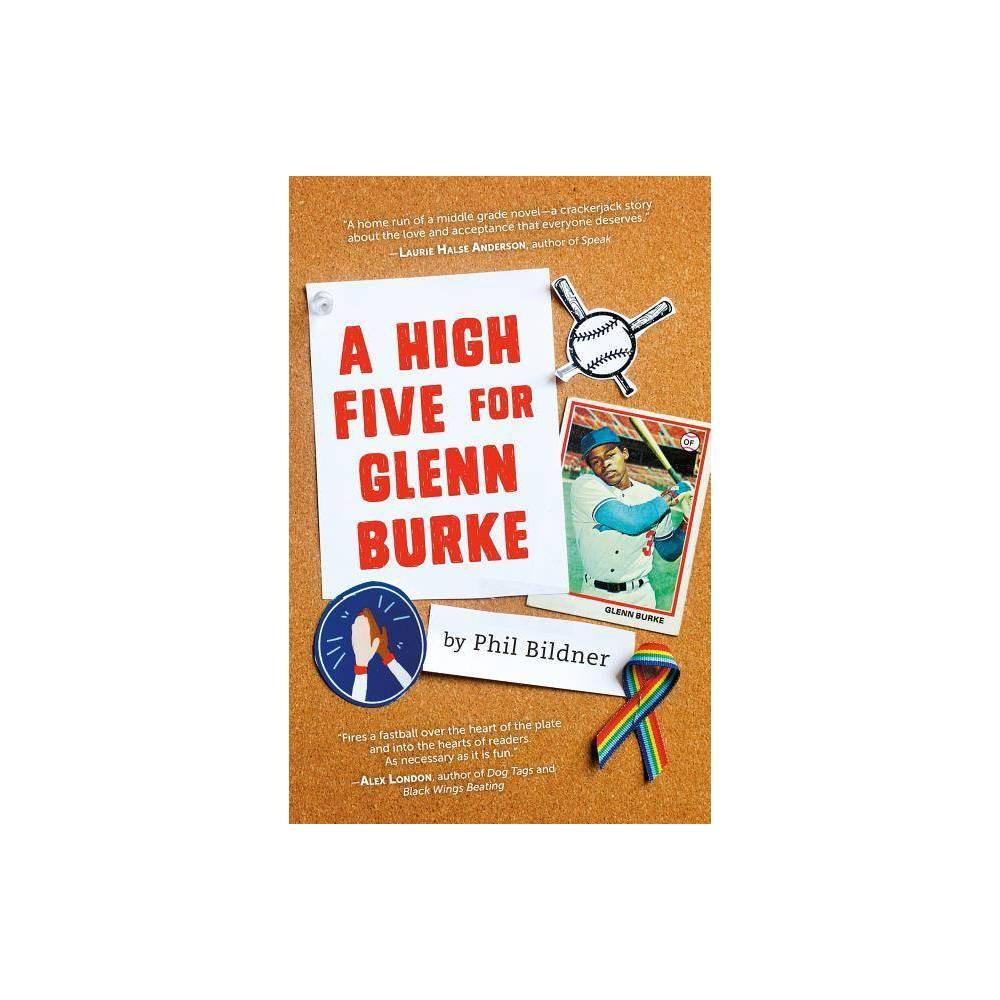 A High Five For Glenn Burke By Phil Bildner Hardcover