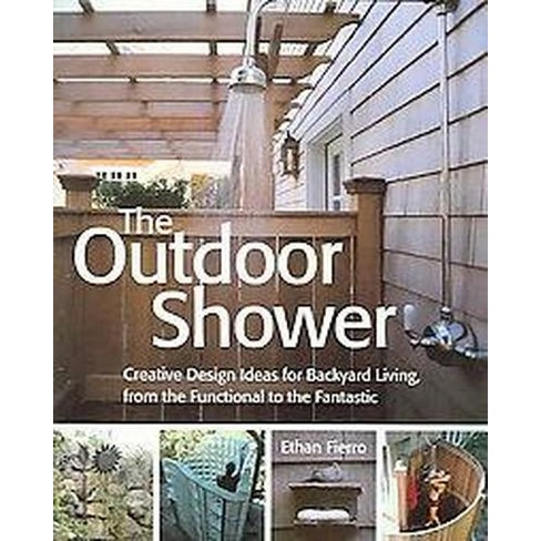 Outdoor Shower : Creative Design Ideas For Backyard Living, From The ...
