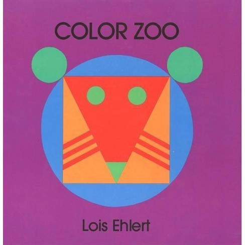 Color Zoo Board Book - by  Lois Ehlert (Board_book) - image 1 of 1