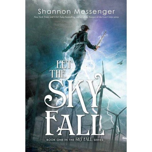 Let the Sky Fall - by  Shannon Messenger (Paperback) - image 1 of 1