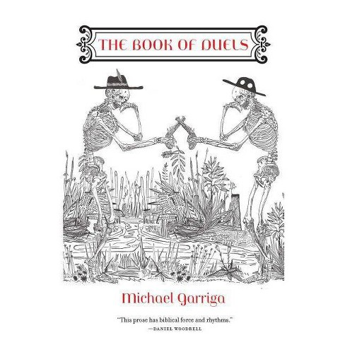 The Book of Duels - by  Michael Garriga (Paperback) - image 1 of 1