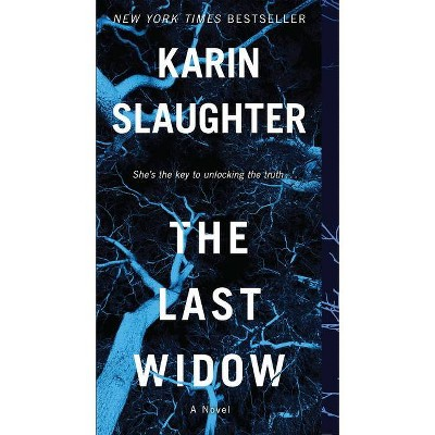 The Last Widow - (Will Trent) by Karin Slaughter (Paperback)