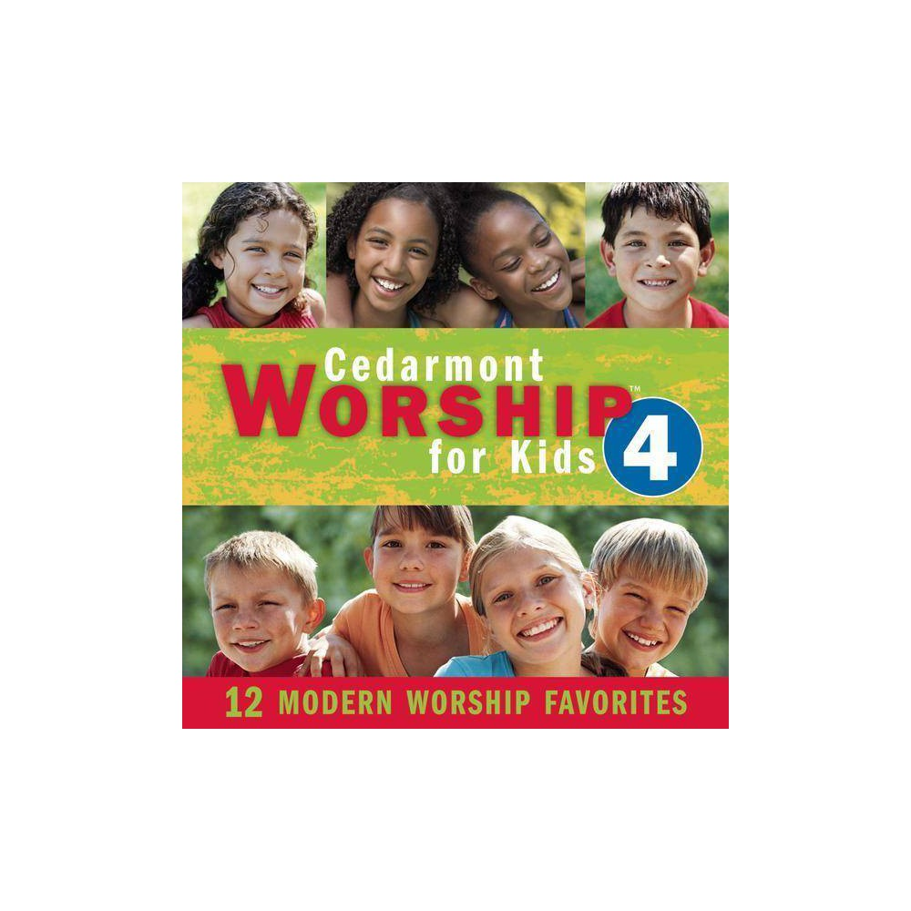 Cedarmont Kids Worship For Kids Vol 4 Cd