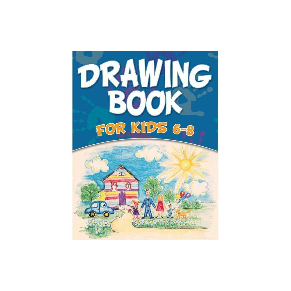 Drawing Book For Kids 6 8 Paperback