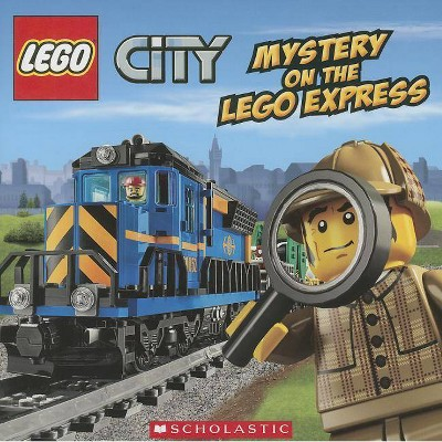 Mystery on the Lego Express (Lego City) - by  Trey King (Paperback)