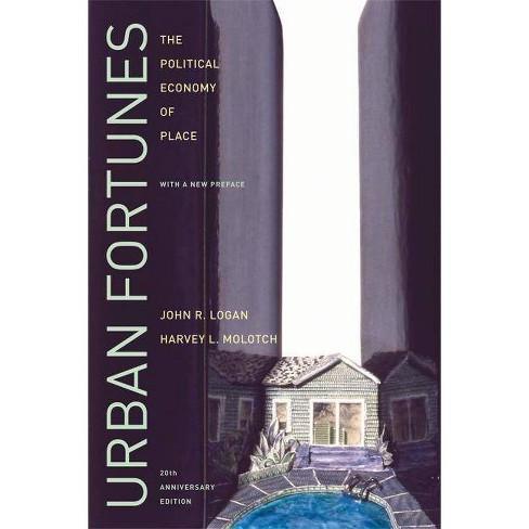 Urban Fortunes - by  John R Logan & Harvey Molotch (Paperback) - image 1 of 1