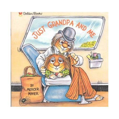 Just Grandpa and Me - (Mercer Mayer's Little Critter (Paperback)) by  Mercer Mayer (Paperback) - image 1 of 1