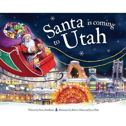 Santa Is Coming to Utah - (Santa Is Coming...) 2 Edition by  Steve Smallman (Hardcover) - image 1 of 1