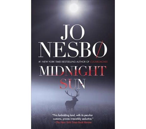 Midnight Sun -  Reprint by Jo Nesbo (Paperback) - image 1 of 1