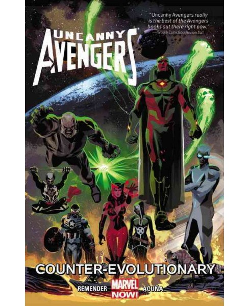 Uncanny Avengers 1 : Counter-Evolutionary (Paperback) (Rick Remender) - image 1 of 1
