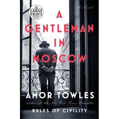 A Gentleman in Moscow - by  Amor Towles (Paperback) - image 1 of 1