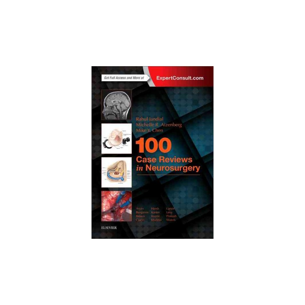 100 Case Reviews in Neurosurgery (Paperback) (Rahul Jandial & M.D. Michele R. Aizenberg & Mike Y. Chen)