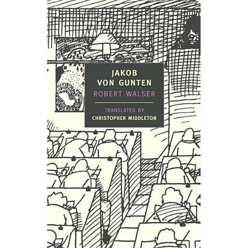 Jakob Von Gunten - (New York Review Books (Paperback)) by  Robert Walser (Paperback) - image 1 of 1