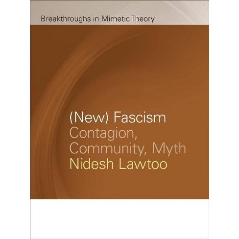 (New) Fascism - (Breakthroughs in Mimetic Theory) by  Nidesh Lawtoo (Paperback) - image 1 of 1