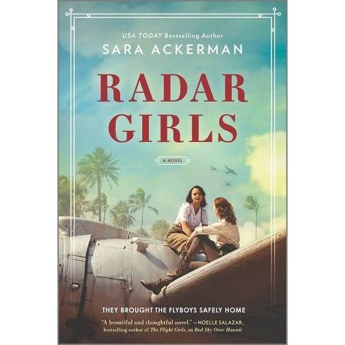 Radar Girls - by  Sara Ackerman (Paperback) - image 1 of 1