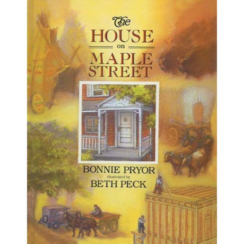 The House on Maple Street - by  Bonnie Pryor (Hardcover) - image 1 of 1