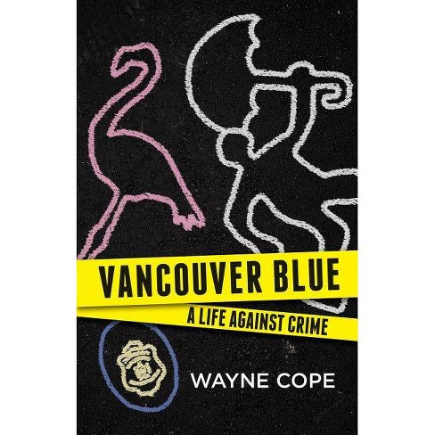 Vancouver Blue - by  Wayne Cope (Paperback) - image 1 of 1