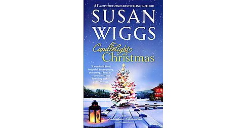 Candlelight Christmas ( The Lakeshore Chronicles) (Reprint) (Paperback) by Susan Wiggs - image 1 of 1
