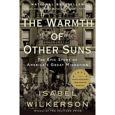 The Warmth of Other Suns ( Vintage) (Reprint) (Paperback) by Isabel Wilkerson