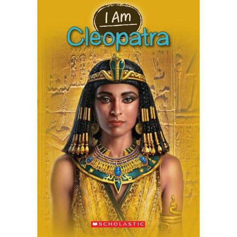 Cleopatra (I Am #10) - (I Am (Scholastic)) by  Grace Norwich (Paperback) - image 1 of 1