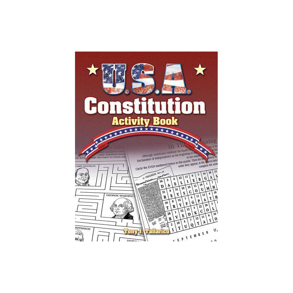 U S A Constitution Activity Book Dover Children S Activity Books By Tony J Tallarico Paperback