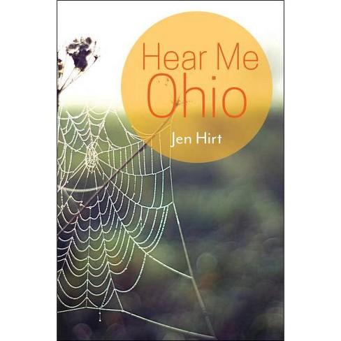 Hear Me Ohio - by  Jen Hirt (Paperback) - image 1 of 1