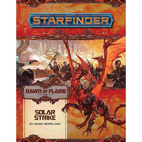 Starfinder Adventure Path: Solar Strike (Dawn of Flame 5 of 6) - by  Mark Moreland (Paperback) - image 1 of 1