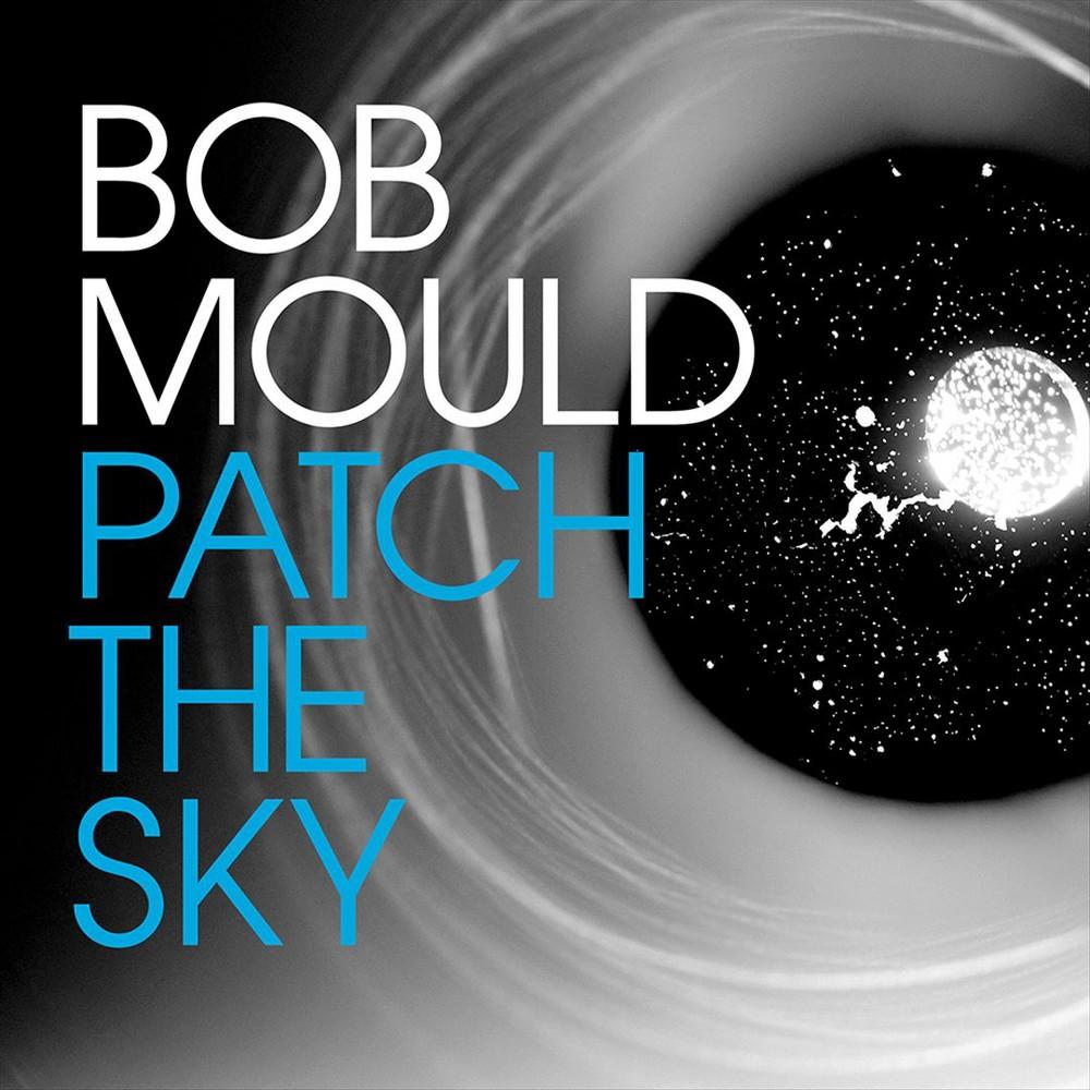 Bob Mould - Patch The Sky (Vinyl)