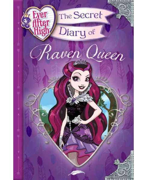 Secret Diary of Raven Queen (Hardcover) (Heather Alexander) - image 1 of 1