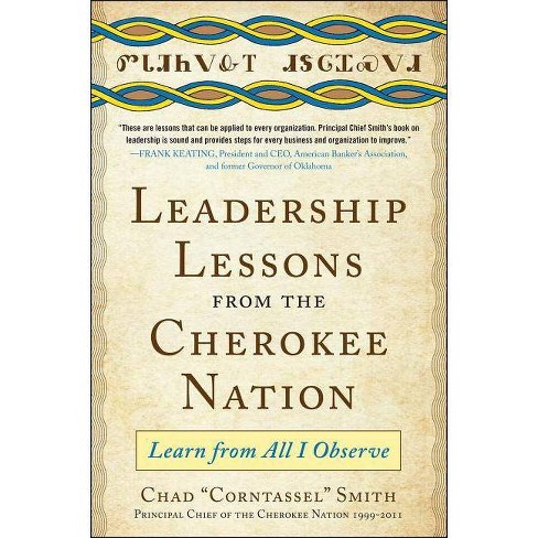"""Leadership Lessons from the Cherokee Nation - by  Chad """"Corntassel"""" Smith (Hardcover) - image 1 of 1"""
