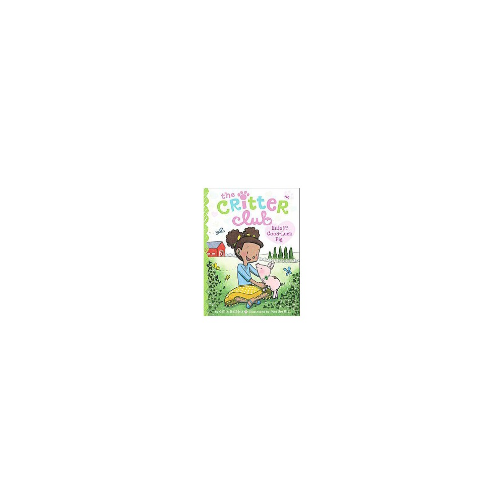 Ellie and the Good-Luck Pig (Paperback) (Callie Barkley)