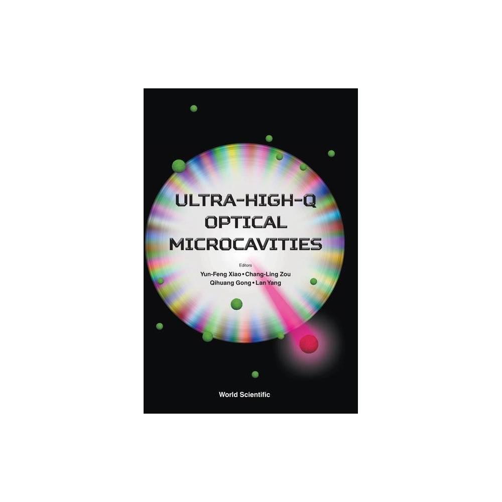 Ultra High Q Optical Microcavities By Yun Feng Xiao Chang Ling Zou Qihuang Gong Lan Yang Hardcover