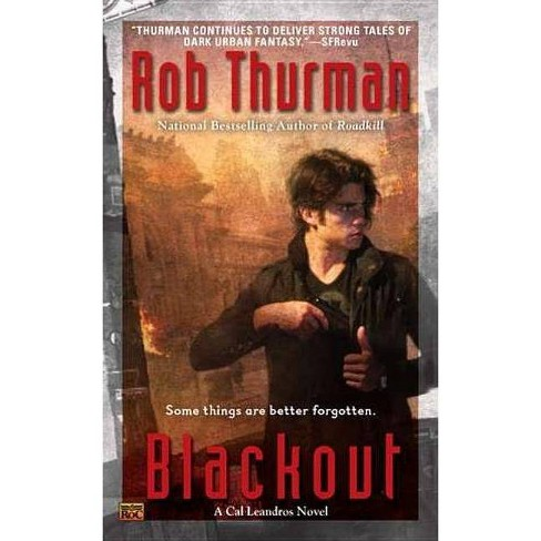 Blackout - (Cal Leandros Novels) by  Rob Thurman (Paperback) - image 1 of 1