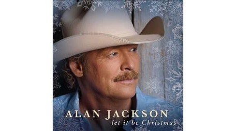 Alan Jackson - Let It Be Christmas (CD) - image 1 of 1